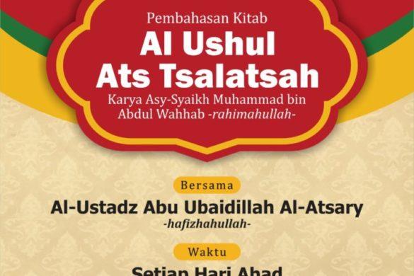 Kajian Al Ushul Ats tsalatsah di Jalan Ratulangi Makassar