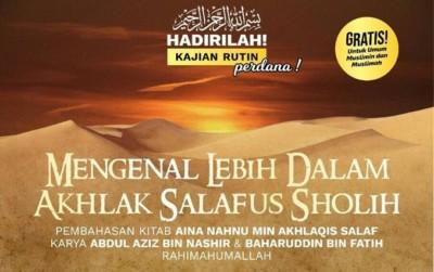 Mengenal Lebih Dalam Akhlak Salaf (2)